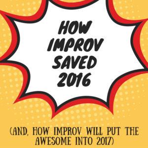 improv saved 2016