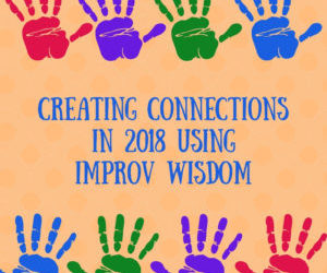 Connecting to Master Improv Wisdom